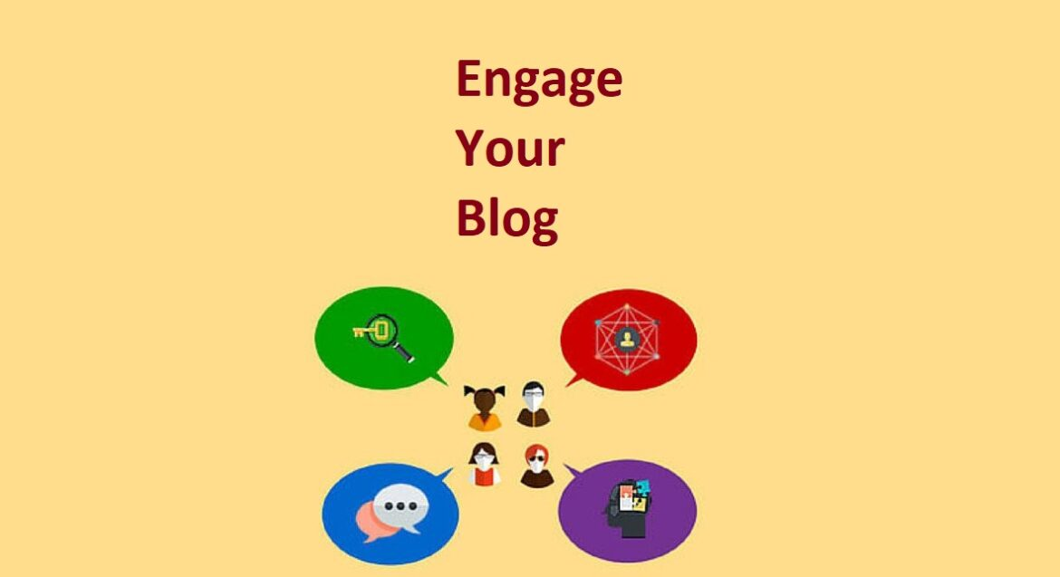 How to get more engagements on your blog